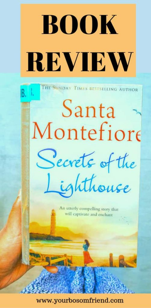 Book Review- Secrets of light house. Santa Montefiore novel. Your bosom friend