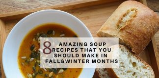 8 Amazing Soup Recipes That You Should Make in Fall-Winter Months