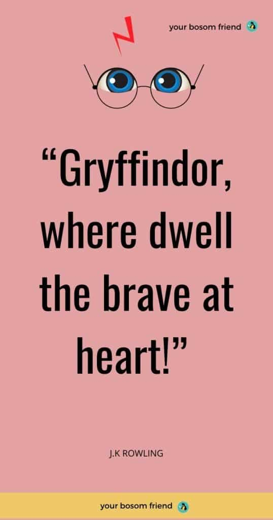 51 Short Harry Potter Quotes about Life That Are Underrated- Your bosom friend