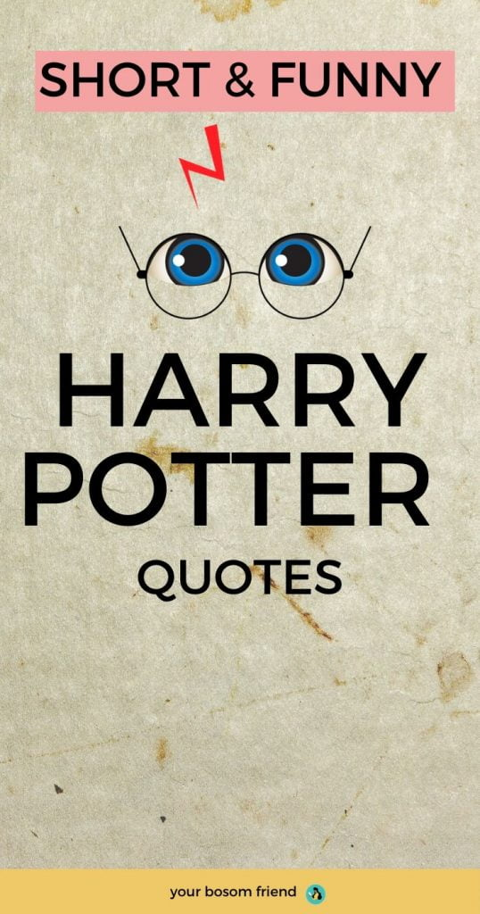 51 Short Harry Potter Quotes about Life That Are Underrated